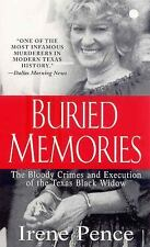 Buried Memories : The Chilling True Story of Betty Lou Beets, the Texas Black...