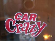 CAR CRAZY DECAL RED TRIMMED IN WHITE RAT ROD HOT STREET VINTAGE GASSER CUSTOM