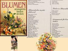 =Blumen arrangieren binden stecken=sehr umfassendes,bestens aufgelegtes Fachbuch