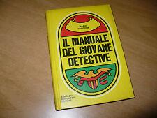 MARIO NARDONE IL MANUALE DEL GIOVANE DETECTIVE 1a EDIZ. 1971 MONDADORI EDITORE
