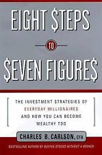 Eight Steps to Seven Figures: The Investment Strategies of Everyday Millionaires