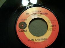 GLEN CAMBELL TRY A LITTLE KISS & LONELY MY LONELY FRIEND CAPITOL 2659