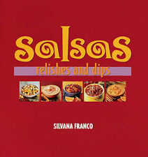 "Silvana Franco Salsas, Relishes and Dips ""AS NEW"" Book"