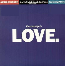 ARTHUR BAKER - The Message Is Love, With The Backbeat Disciples - Breakout