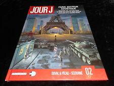 Duval / Pécau / Séjourné : Jour J 2 Delcourt DL 2010 1ère édition