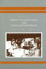 Spirits of Resistance and Capitalist Discipline : Factory Women in Malaysia...