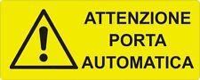 """2 TARGHETTE ADESIVE ISO 7010 """"PORTA AUTOMATICA"""" SEGNALETICA PERICOLO SICUREZZA"""