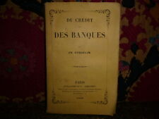 Du crédit et des banques par Coquelin. EO Libéralisme 1848
