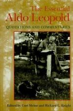 The Essential Aldo Leopold: Quotations and Commentaries-ExLibrary