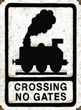 CROSSING NO GATES - RAILWAY WARNING TRAIN STATION HORNBY SIGN METAL PLAQUE 362