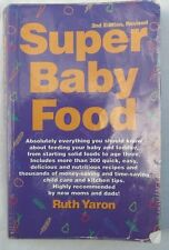 Super Baby Food 2nd Edition Revised Ruth Yaron 1999