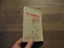 ANDRE SUARNET le hareng sur le pouce llus daniel laborne ophrys 1947 non coupe
