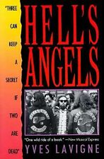 "Hell's Angels : ""Three Can Keep a Secret If Two Are Dead"" by Yves Lavigne and..."