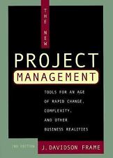The New Project Management: Tools for an Age of Rapid Change, Complexity, and Ot