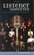 Listener Supported: The Culture and History of Public Radio, Jack W. Mitchell, G