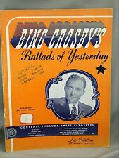 Bing Crosby Ballads Of Yesterday 1939 Song Book with Words and Guitar Chords