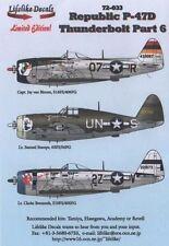 Lifelike 1/72 decal Republic P-47D Thunderbolt Pt 6 -  72-033