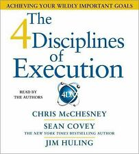 The 4 Disciplines of Execution : Achieving Your Wildly Important Goals by...