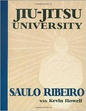 Jiu-Jitsu University by Ribeiro, Saulo, Howell, Kevin