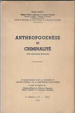 Anthropogenèse et Criminalité Etude d'Anthropologie Relationnelle PIERRE GRAPIN