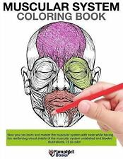 Muscular System Coloring Book : Now You Can Learn and Master the Muscular...