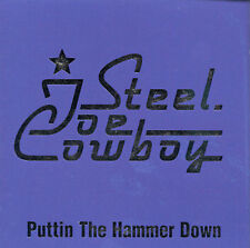 Steel Toe Cowboy: Puttin the Hammer Down  Audio CD