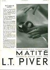 Publicité ancienne poudre de beauté L .T PIVER 1933  L. Albin Guillot