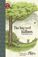 The Big Wet Balloon/El globo grande y mojado: TOON Level 2 (Spanish Ed-ExLibrary