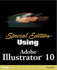 Special Edition Using Adobe Illustrator 10, Bauer, Peter
