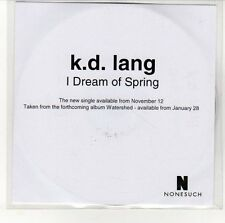 (EN620) K D Lang,  I Dream Of Spring - DJ CD