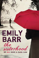 The Sisterhood by Emily Barr (Paperback, 2008)