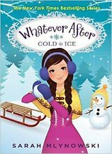 Whatever After #6: Cold As Ice-ExLibrary