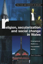 Religion, Secularization and Social Change in Wales, Paul Chambers