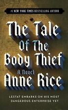The Tale of the Body Thief (Vampire Chronicles), Anne Rice, 034538475X, Book, Ac