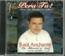 Peru Tu Raul Anchante Latin Music CD New