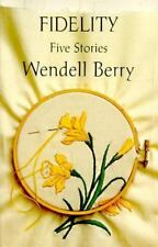 Fidelity: Five Stories by Berry, Wendell