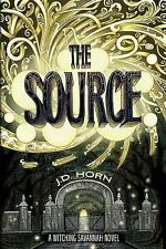 Witching Savannah: The Source 2 by J. D. Horn (2014, Paperback)