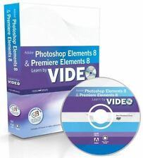 Learn Adobe Photoshop Elements 8 and Adobe Premiere Elements 8 by Video Learn b