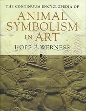 The Continuum Encyclopedia of Animal Symbolism in World Art