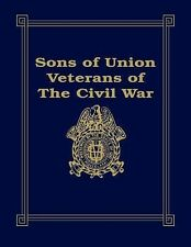 Sons of Union Veterans of the Civil War by Barbara Stahura (1996, Paperback)