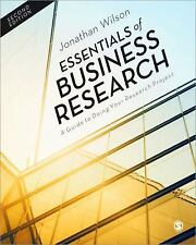 Essentials of Business Research : A Guide to Doing Your Research Project by...