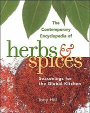 The Contemporary Encyclopedia of Herbs and Spices: Seasonings for the -ExLibrary