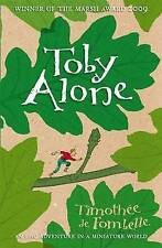 Toby Alone, Timothee de Fombelle