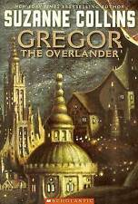 Gregorio el Overlander por Suzanne Collins (tapa Dura, 2004)