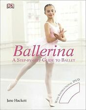 **NEW** - Ballerina: A Step-by-Step Guide to Ballet (Hardcover) 1405319801