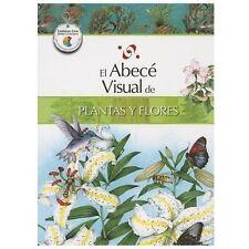 El abecé visual de plantas y flores (Colección Abecé Visual) (Abece Visual) (Spa