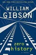 NEW+BOOK-THRILLER-WILLIAM GIBSON (of Neuromancer Cyberspace Fame)ZERO HISTORY☆A1
