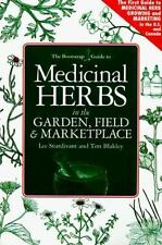 The Bootstrap Guide to Medicinal Herbs in the Garden, Field & Marketplace (Boots