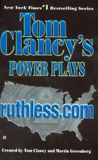 Ruthless.Com (Tom Clancy's Power Plays, Book 2)  Mass Market Paperback
