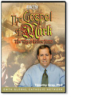 THE GOSPEL OF MARK: THE WAY TO FOLLOW JESUS W/DR.TIMOTHY GRAY AN EWTN DVD